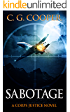 Sabotage (Corps Justice Book 12) (English Edition)