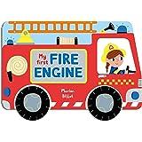 Whizzy Wheels: My First Fire Engine
