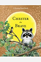 Chester the Brave (The Kissing Hand Series) Kindle Edition