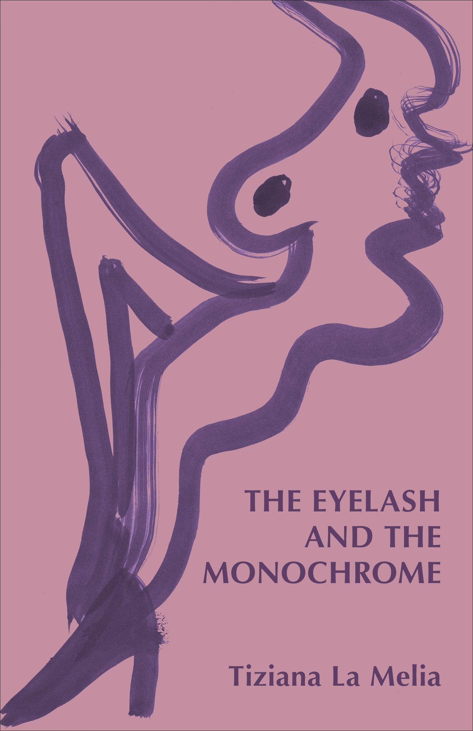 The Eyelash and the Monochrome, La Melia, Tiziana