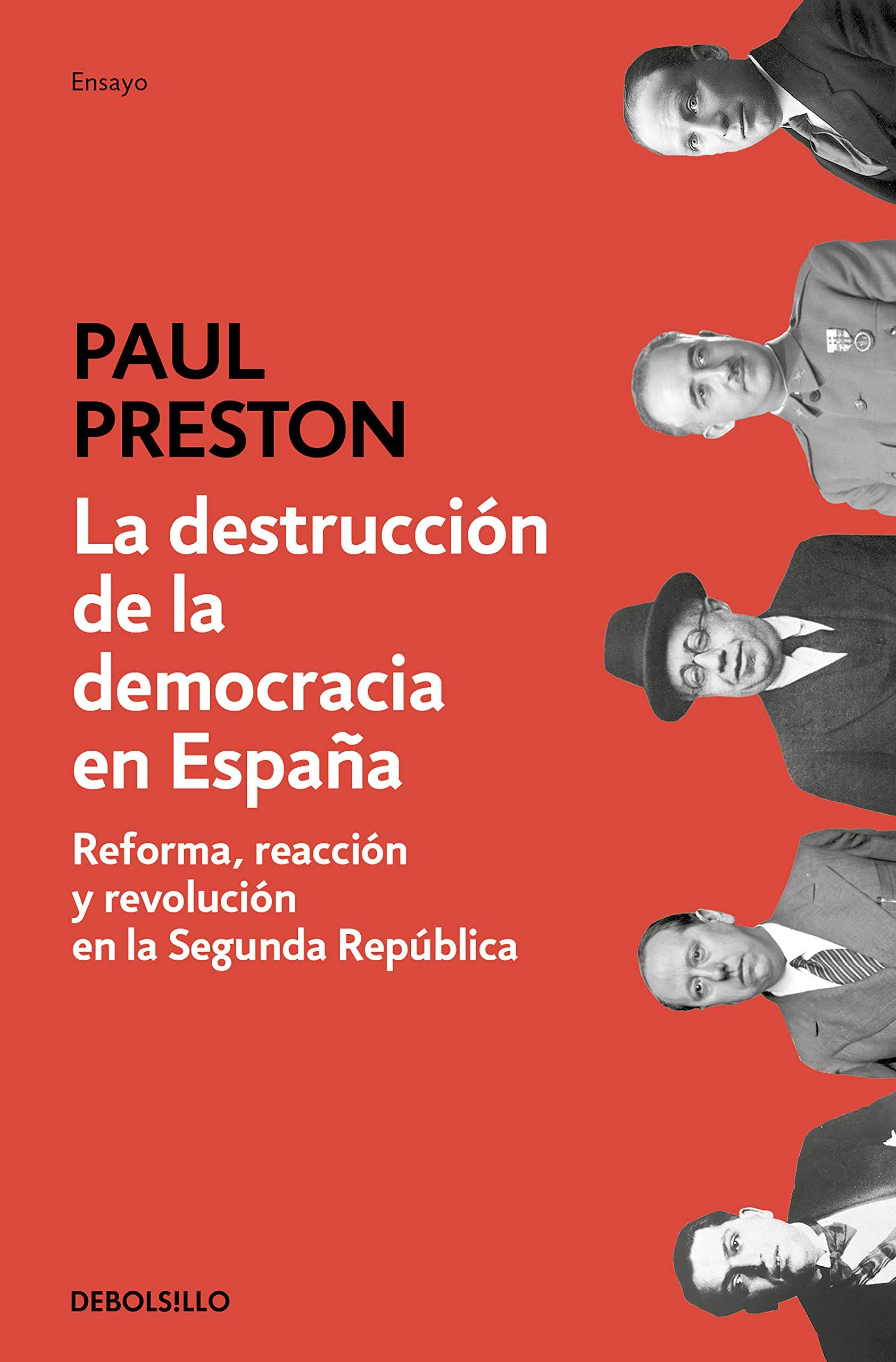 La destrucción de la democracia en España: Reforma, reacción y revolución en la Segunda República Ensayo | Historia: Amazon.es: Preston, Paul, Manuel Vázquez;: Libros