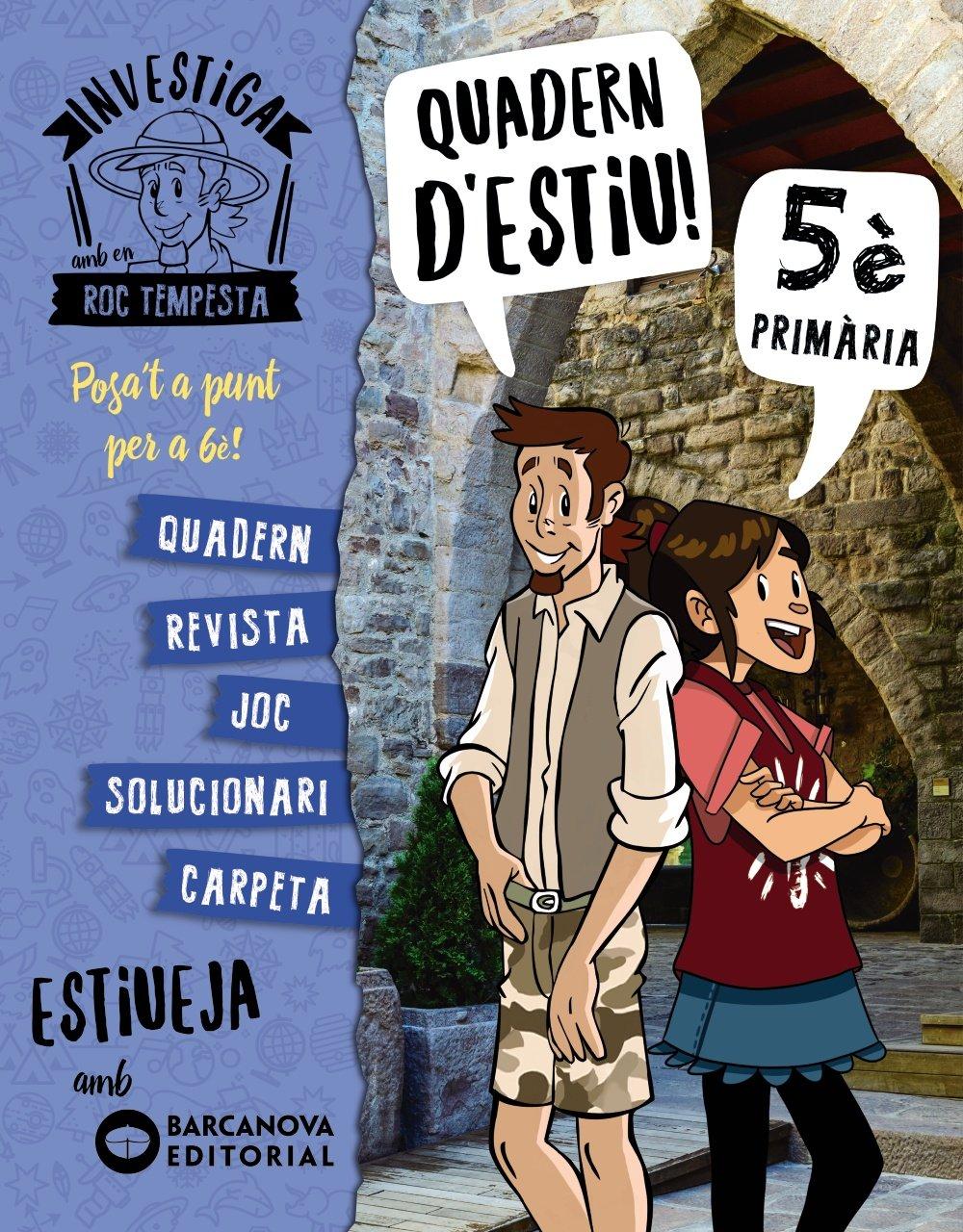 Investiga amb Roc Tempesta 5. Estiueja amb Barcanova: Amazon.es: Núria  Murillo, Santi Baró, Òscar Sardà, Carlos Lluch: Libros