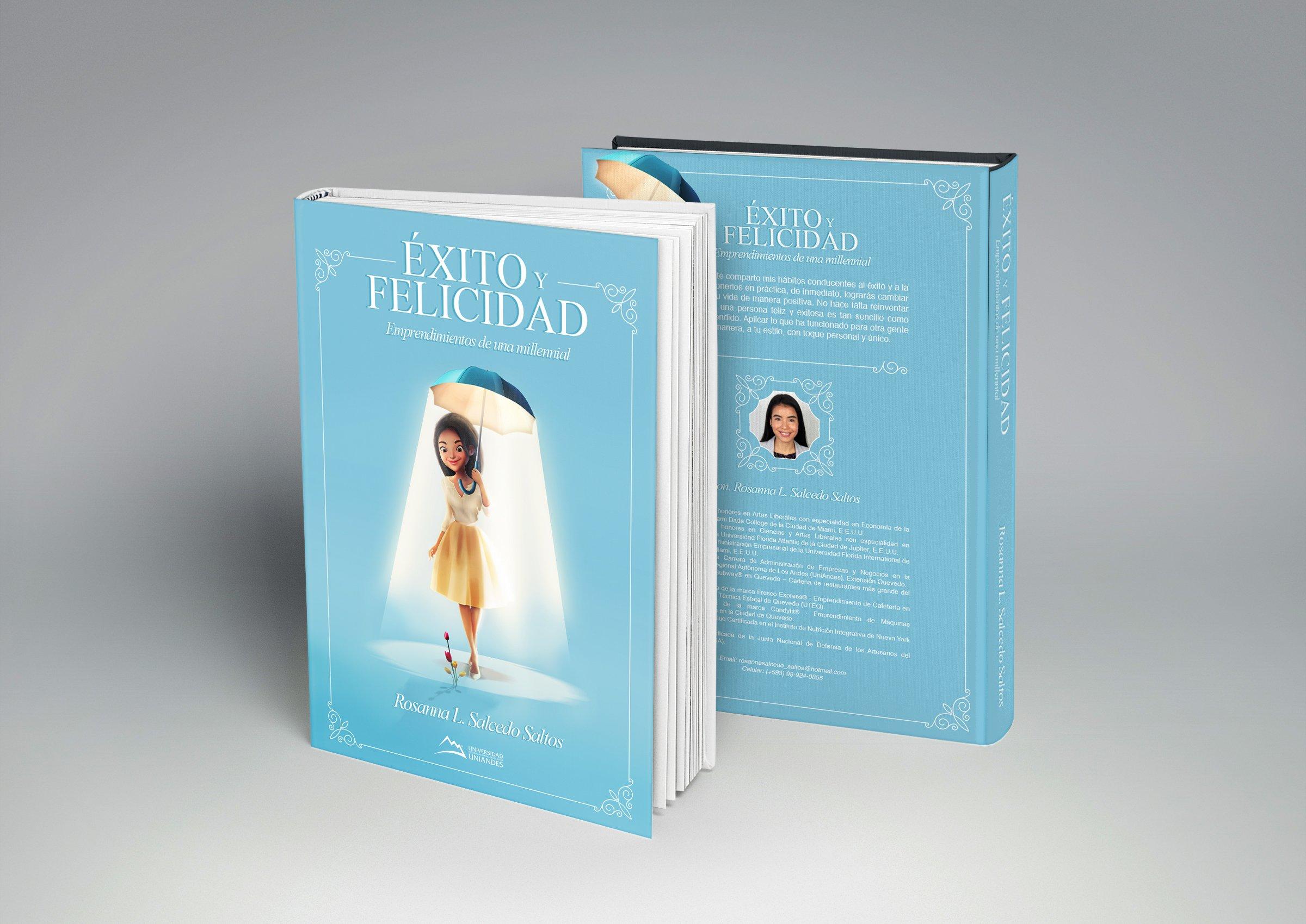 Éxito y felicidad: emprendimientos de una millennial: Rosanna Lorena Salcedo Saltos: Amazon.com: Books