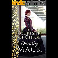 The Courtship of Chloe (Dorothy Mack Regency Romances)