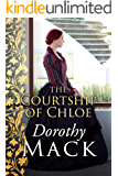 The Courtship of Chloe (Dorothy Mack Regency Romances)