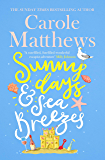Sunny Days and Sea Breezes: The PERFECT feel-good, escapist read for the summer!