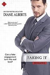 Faking It (Entangled Indulgence) Kindle Edition