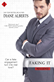 Faking It (Entangled Indulgence)