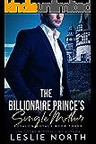 The Billionaire Prince's Single Mother (Sovalon Royals Book 3)