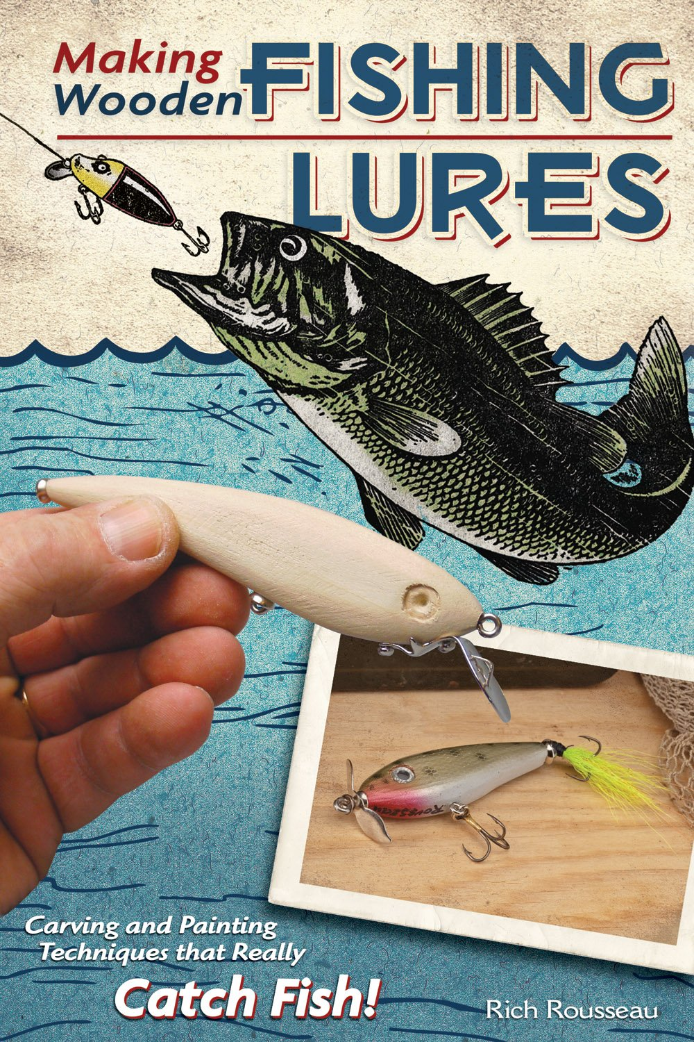 Making Wooden Fishing Lures Carving And Painting Techniques That