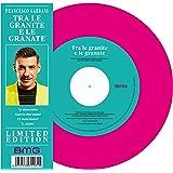 Tra Le Granite E Le Granate (Single Vinyl)