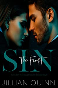 The First Sin (Sins of the Past Duet Book 1)
