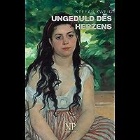 Ungeduld des Herzens: Roman (Klassiker bei Null Papier) (German Edition)