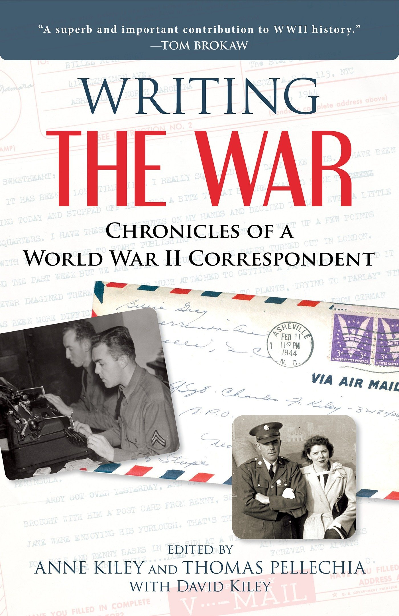 Writing the War: Chronicles of a World War II Correspondent by Prometheus Books