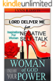 Lord Deliver Me From Negative Self Talk 2: Do You Know Your Worth?