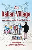 An Italian Village: A perspective on life beside Lake Como (The Lake Como Trilogy Book 2) (English Edition)