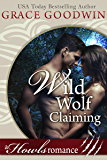 Wild Wolf Claiming: A Howls Romance