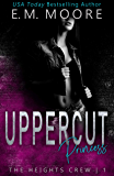 Uppercut Princess: A Dark High School Romance (The Heights Crew Book 1) (English Edition)