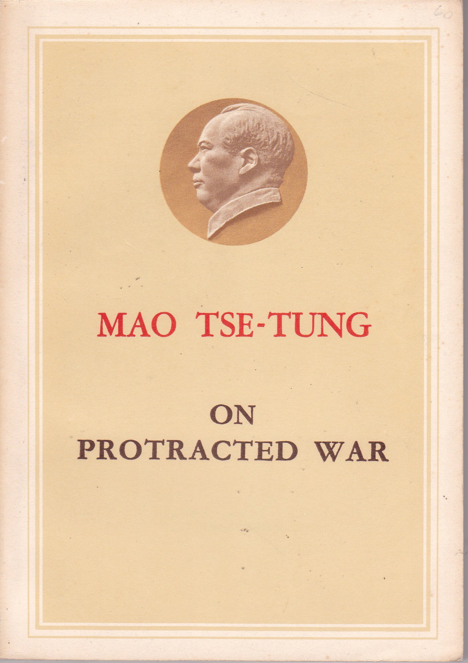 Mao Tse-Tung on Protracted War by Foreign Languages Press, Peking