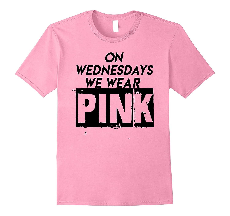 043c9c7d On Wednesdays We Wear Pink funny T-shirt-T-Shirt – Managatee