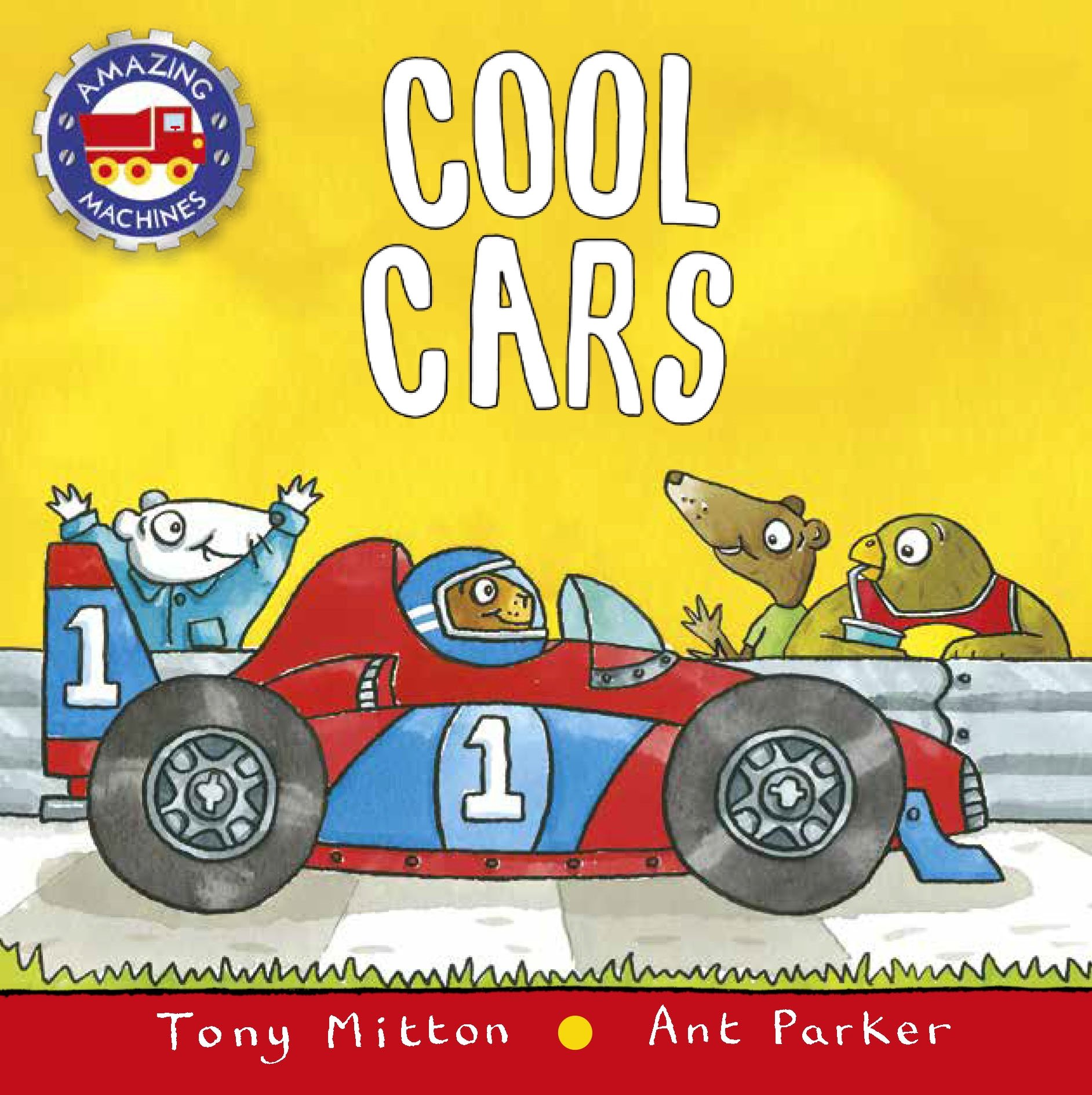 Cool Cars (Amazing Machines): Amazon.co.uk: Mitton, Tony, Parker ...