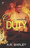 On Duty (Smoke & Bullets Book 1)
