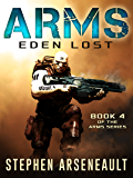 ARMS Eden Lost (English Edition)