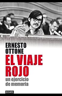 El viaje rojo: Un ejercicio de memoria (Spanish Edition)
