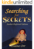 Searching for Secrets: Author Preferred Edition
