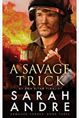 A Savage Trick (Damaged Heroes Book 3) Kindle Edition