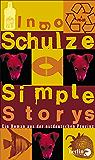 Simple Stories: Ein Roman aus der ostdeutschen Provinz (German Edition)