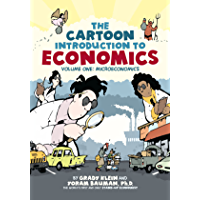 The Cartoon Introduction to Economics, Volume I: Microeconomics