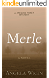 Merle: A French murder mystery (A Jacques Forêt Mystery Book 2)
