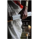 The Riddle of a Murdered Slave (The Lucius Apex series)