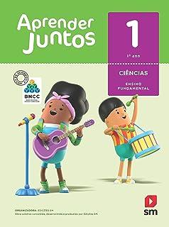 Aprender Juntos Ciências. 1 Anno. Base Nacional Comum Curricular