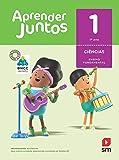 Aprender Juntos. Ciências - 1º Ano - Base Nacional Comum Curricular