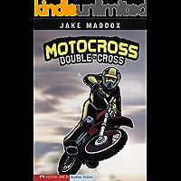 Motocross Double-Cross (Jake Maddox Sports Stories)