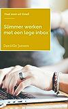 Slimmer werken met een lege inbox: Haal meer uit je Gmail