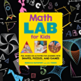 Math Lab for Kids: Fun, Hands-On Activities for Learning with Shapes, Puzzles, and Games (Lab Series)