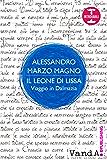 Il leone di Lissa: Viaggio in Dalmazia