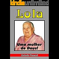 Lola - Uma Mulher de Deus