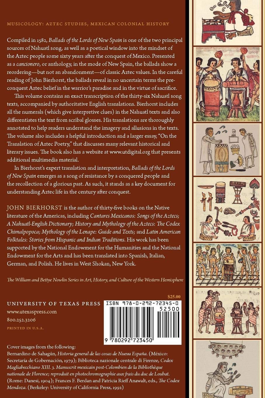 Ballads of the Lords of New Spain: The Codex Romances de Los Senores de La Nueva Espana The William and Bettye Nowlin Series in Art, History, and Culture of the Western Hemisphere: