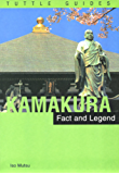 Kamakura: Fact & Legend: Fact and Legend