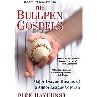 The Bullpen Gospels: