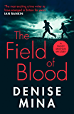 The Field of Blood (Paddy Meehan)