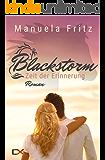 Blackstorm - Zeit der Erinnerung: Liebesroman