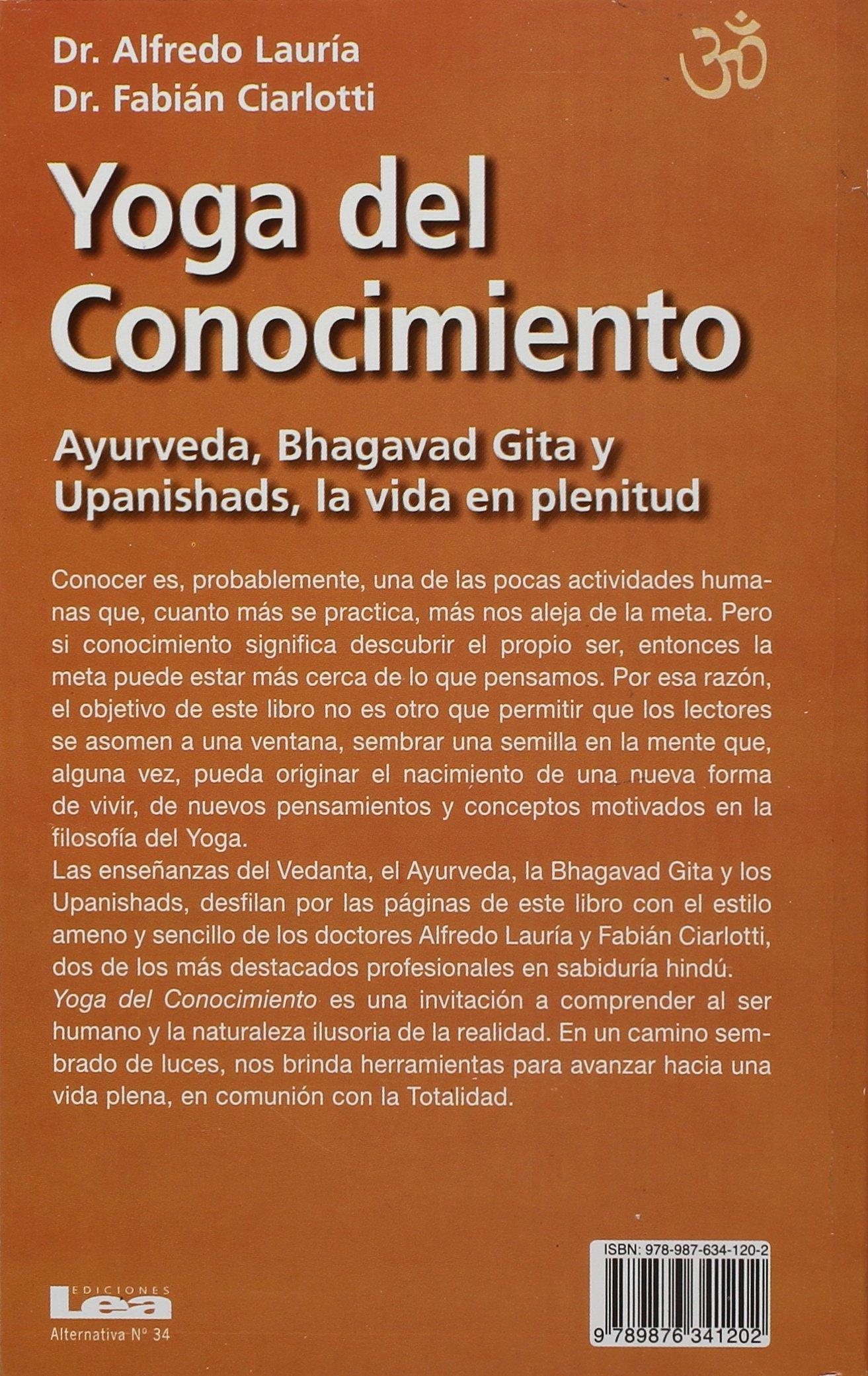 Yoga del conocimiento: Ayurveda, Bhagavad Gita y Upanishads ...