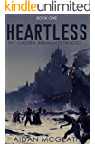Heartless (The Chosen Remnants Trilogy Book 1)