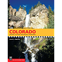 100 Classic Hikes in Colorado: 3rd Edition