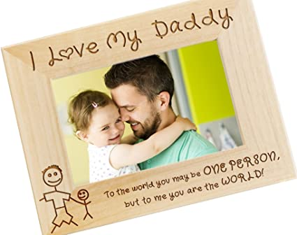 Frederick Engraving I Love My Daddy Wood Photo Frame Picture Dads Birthday Present